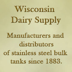 Wisconsin Dairy Supply has been manufacuring and distributing stainless steel bulk tanks for 4 generations.